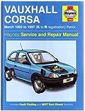 Vauxhall Corsa Petrol (Mar 93 - 97) Haynes Repair Manual (Haynes Service and Repair Manuals)