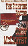 img - for The Fighting Doctor (The Medicine Wagon) (Volume 1) book / textbook / text book
