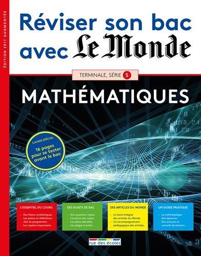 Reviser Son Bac avec le Monde Mathematiques 2017 Ts Édition Augmentee (French) Paperback