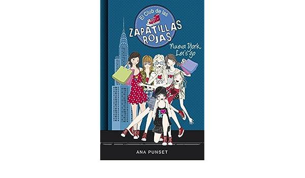 Amazon.com: Nueva York, Lets Go (Serie El Club de las Zapatillas Rojas 10) (Spanish Edition) eBook: Ana Punset: Kindle Store