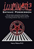 img - for Illuminati3: Satanic Possession: There is only one Conspiracy book / textbook / text book