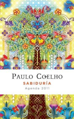 Agenda Coelho Sabiduria 2011 (Spanish Edition) by Paulo ...