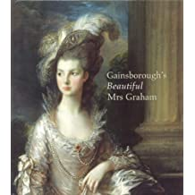 Gainsborough's Beautiful Mrs. Graham