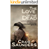 The Love of the Dead (A Supernatural Suspense Novel)