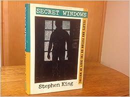 craft essay fiction secret window writing · secret window: essays and fiction on the craft of writing by stephen king.