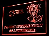 Sex I'm Just 2 People Short of a Threesome Led Light Sign