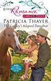 The Cowboy's Adopted Daughter, Patricia Thayer, 0373740433