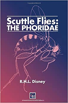 Scuttle Flies: The Phoridae