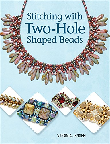 (Stitching with Two-Hole Shaped Beads)