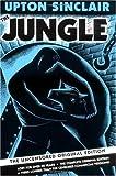 """The Jungle - The Uncensored Original Edition"" av Upton Sinclair"
