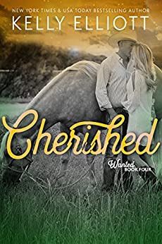 Cherished (Wanted Series Book 4) by [Elliott, Kelly]