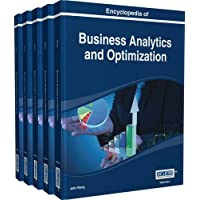 Encyclopedia of Business Analytics and Optimization [volume 1-5]