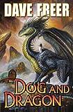 Dog and Dragon, Dave Freer, 1451638116