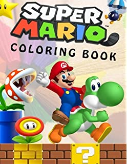 Super Mario Coloring Book Great For Kids And Any Fan Of