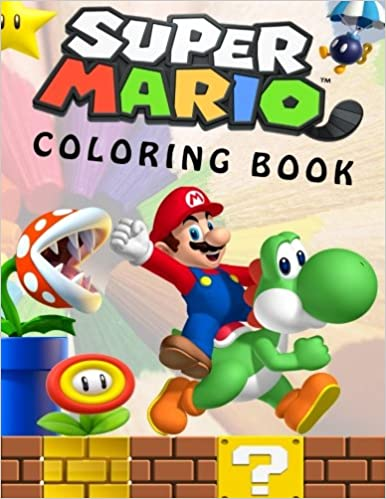Super Mario Coloring Book: Great Coloring Book for Kids and Any Fan ...