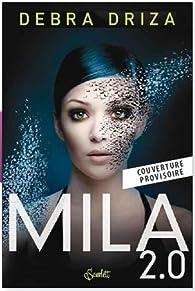 Mila 2.0 par Debra Driza