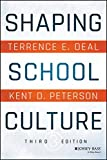Shaping School Culture