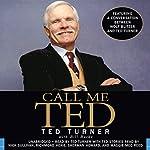 Call Me Ted | Ted Turner,Bill Burke