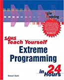 img - for Sams Teach Yourself Extreme Programming in 24 Hours book / textbook / text book