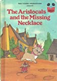 The Aristocats and the Missing Necklace (Disney's Wonderful World of Reading)