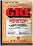 How to Prepare for the Graduate Record Examination, Morris Bramson and Morton Selub, 0156000229