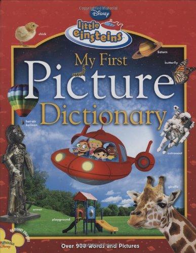 My First Picture Dictionary (Disney Little Einsteins)