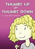 Thumbs up or Thumbs Down, Joyce Holton Crawford, 1617392901