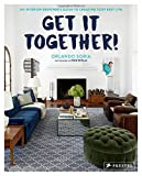 #3: Get It Together!: An Interior Designer's Guide to Creating Your Best Life