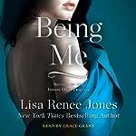 Being Me: Inside Out Series, Book 2 | Lisa Renee Jones