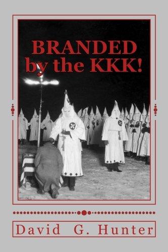 BRANDED by the KKK!