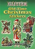 old time christmas ornaments - Glitter Old-Time Christmas Stickers (Dover Stickers)