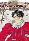 Les Sept Vies de l'épervier, tome 1 : La Blanche Morte par Juillard