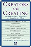 Creators on Creating: Awakening and Cultivating the Imaginative Mind (New Consciousness Reader)