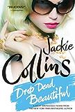 Drop Dead Beautiful (Lucky Santangelo Book 6)