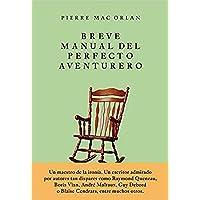 Breve manual del perfecto aventurero (PENSAMIENTOS)