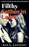 Filthy Father in Laws: A Taboo Father In Law