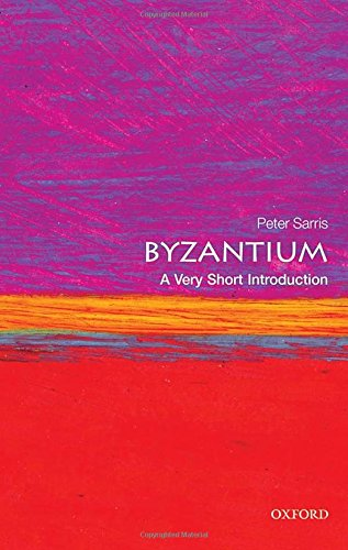 Byzantium: A Very Short Introduction (Very Short Introductions) [Peter Sarris] (Tapa Blanda)