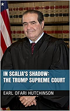 In Scalia's Shadow: The Trump Supreme Court