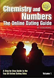 Chemistry and Numbers: The Online Dating Guide: 1 by Steve Monas (2006-11-22)