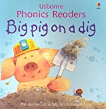 : Big Pig on a Dig (Easy Words to Read)