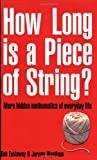 img - for How Long Is a Piece of String? by Rob Eastaway (2003-07-28) book / textbook / text book