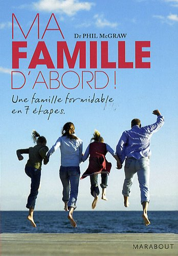 Ma famille d'abord ! (French Edition)