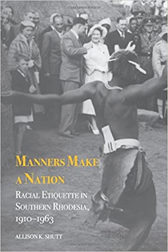 Manners Make a Nation (Rochester Studies in African History