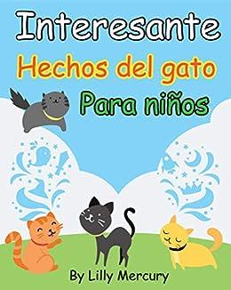 Fun Cat Facts libros para niños: Hechos divertidos y ...