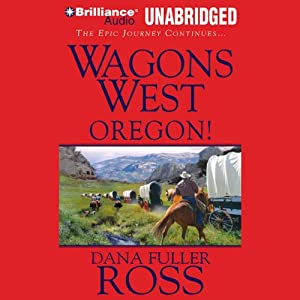 Wagons West Oregon! Audiobook