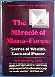 Miracle of MANA Force, Madeleine C. Morris, 0135857600