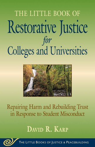 By David Karp The Little Book of Restorative Justice for Colleges and Universities: Repairing Harm and Rebuilding ebook
