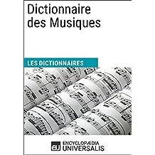 Dictionnaire des Musiques: (Les Dictionnaires d'Universalis) (French Edition)
