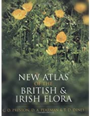 New Atlas of the British and Irish Flora: An Atlas of the Vascular Plants of Britain, Ireland, the Isle of Man and the Channel Islands