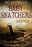 Baby Snatchers: A dark and disturbing crime thriller (A Detective India Kane & AJ Colt Crime Thriller)
